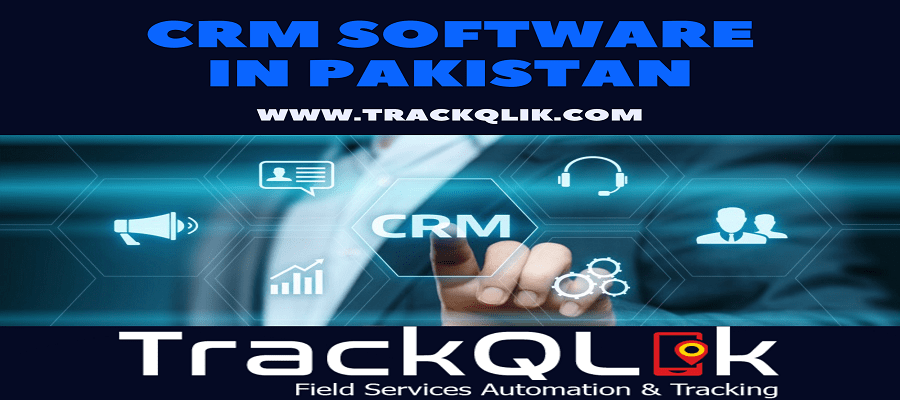 Why CRM Software in  Pakistan Is A Perfect Solution For B2B Companies