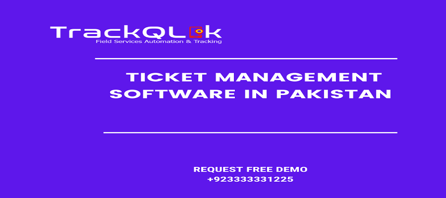 How To Choose A Ticket Management Software in Pakistan? The 6 Most Important Aspects