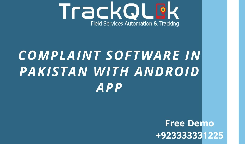 Complaint software in Pakistan with Android App