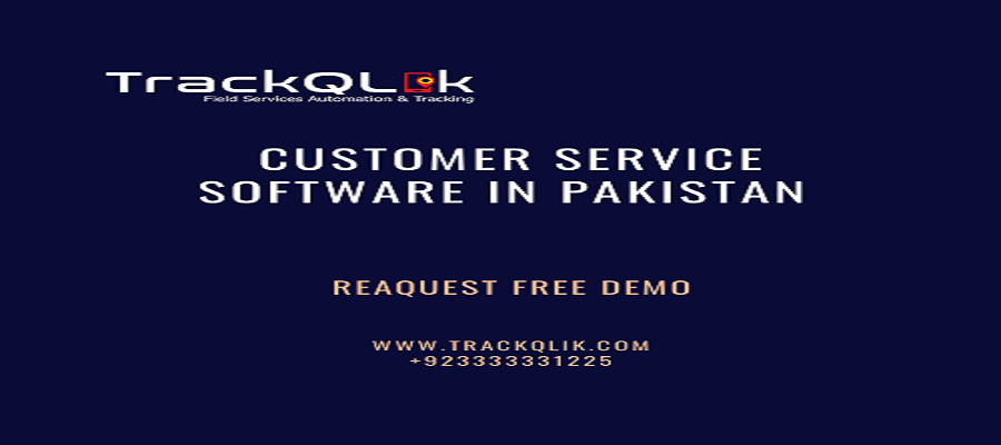 For What Reason is Customer Service Software in Pakistan Important : 7 Clear-Cut Reasons
