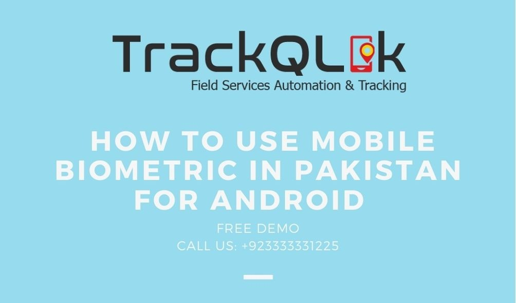 How to use Mobile Biometric In Pakistan for Android