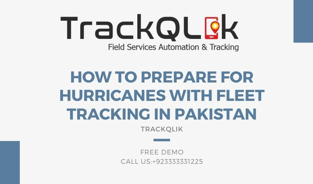 How to Prepare for Hurricanes With Fleet Tracking in Pakistan