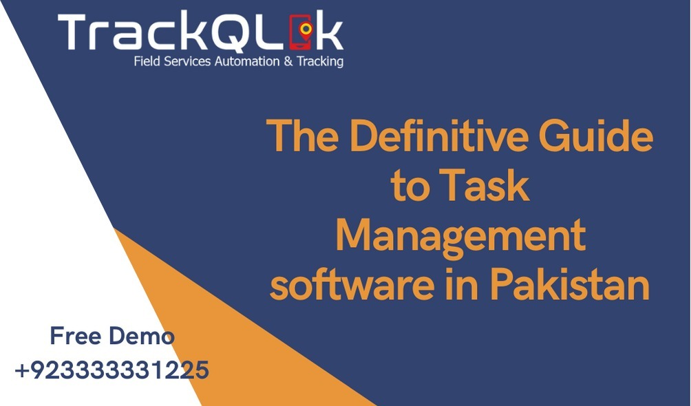The Definitive Guide to Task Management software in Pakistan