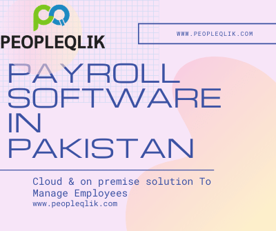 3 Top Practices to Optimize Payroll Software in Pakistan Resources and the Benefits