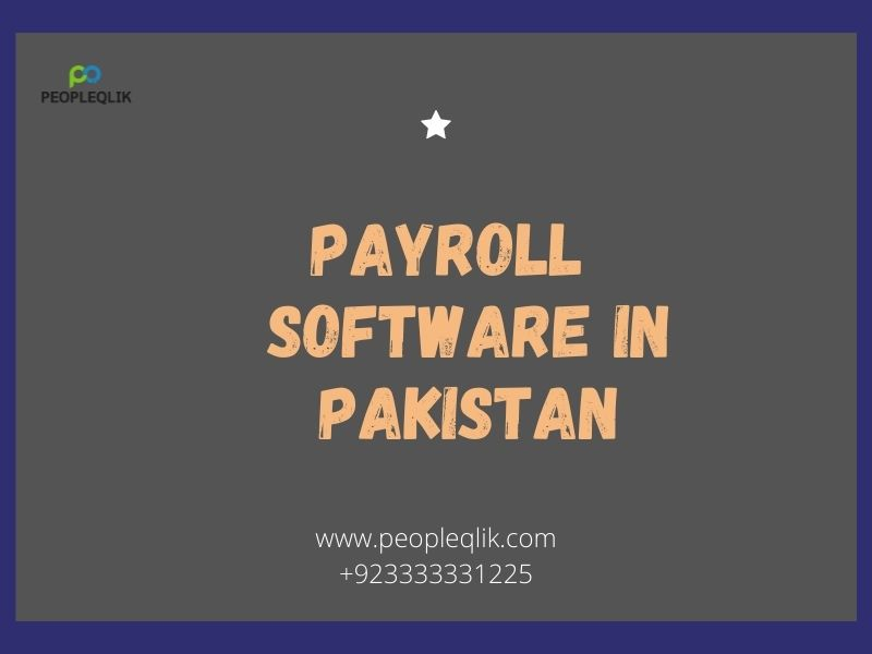 What is Payroll Software in Pakistan and What are its Benefits?